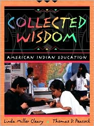 Collected Wisdom: American Indian Education