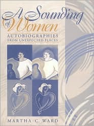 A Sounding of Women : Autobiographies from Unexpected Places