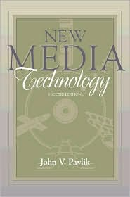 New Media Technology: Cultural and Commercial Perspectives (Part of the Allyn & Bacon Series in Mass Communication)
