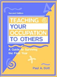 Teaching Your Occupation to Others: A Guide to Surviving the First Year