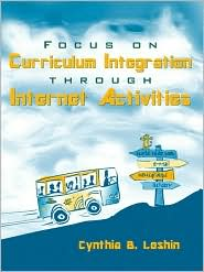 Focus on Curriculum Integrated Through Internet Adventures