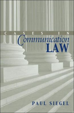 Cases in Communication Law