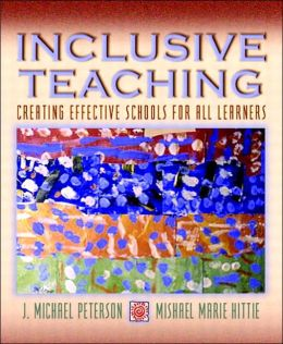 Inclusive Teaching: Creating Effective Schools for All Learners
