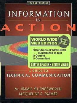 Information in Action : A Guide to Technical Communication