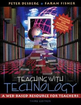 Teaching with Technology : A Web-Based Resource for Teachers