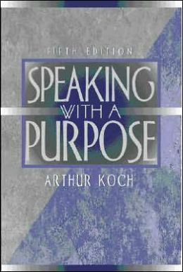 Speaking with a Purpose