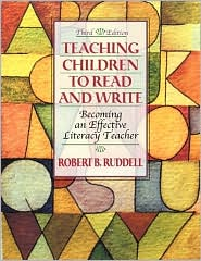 Teaching Children to Read and Write: Becoming an Effective Literacy Teacher