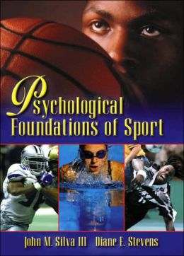 Psychological Foundations of Sport