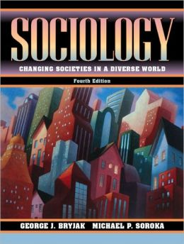 Sociology: Changing Societies in a Diverse World (with Global Societies)