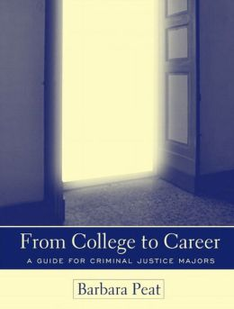From College to Career: A Guide for Criminal Justice Majors