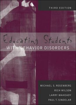 Educating Students with Behavior Disorders