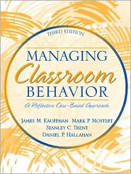 Managing Classroom Behavior: A Reflective, Case-Based Approach