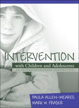 Intervention with Children and Adolescents: An Interdisciplinary Perspective