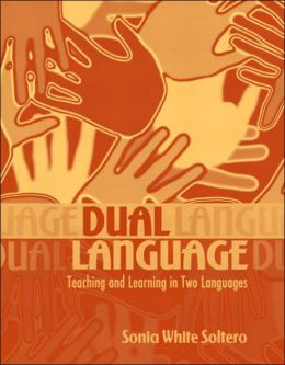 Dual Language: Teaching and Learning in Two Languages