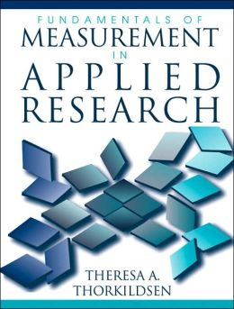 Fundamentals of Measurement in Applied Research