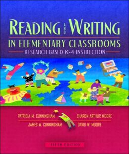 Reading and Writing in Elementary Classrooms: Research-Based K-4 Instruction