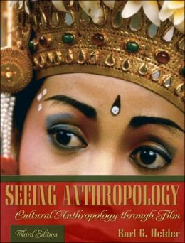 Seeing Anthropology: Cultural Anthropology Through Film (Book Only)
