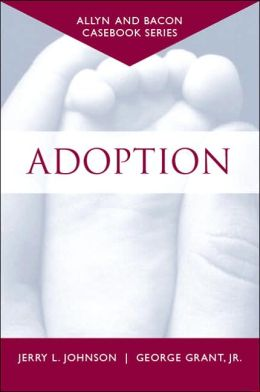 Casebook: Adoption (Allyn & Bacon Casebook Series)