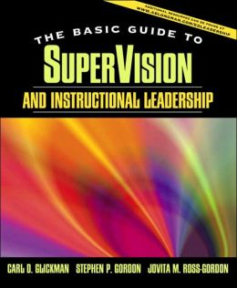 Supervision and Instructional Leadership, Brief Edition