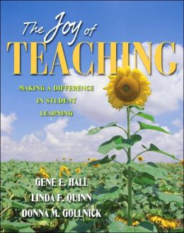 Joy of Teaching: Making a Difference in Student Learning