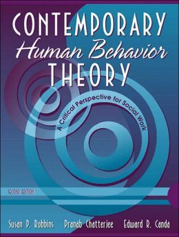 Contemporary Human Behavior Theory: A Critical Perspective for Social Work