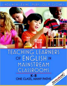 Teaching Learners of English in Mainstream Classrooms (K-8)