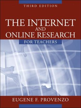 The Internet and Online Research for Teachers