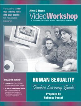 VideoWorkshop for Human Sexuality: Student Learning Guide with CD-ROM