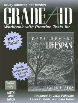 Development Through the Lifespan, Grade Aid Workbook with Practice Tests