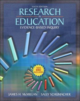 Research in Education: Evidence Based Inquiry
