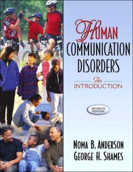 Human Communication Disorders: An Introduction