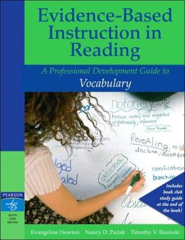 Evidence-Based Instruction in Reading: A Professional Development Guide to Vocabulary