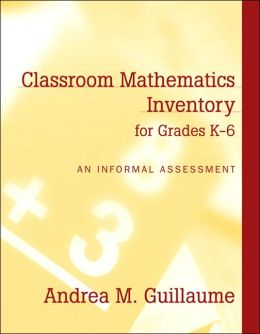 Classroom Mathematics Inventory for Grades K-6: An Informal Assessment, MyLabSchool Edition