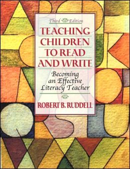 Teaching Children to Read and Write: Becoming an Effective Literacy Teacher, MyLabSchool Edition