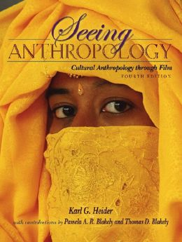 Seeing Anthropology: Cultural Anthropology Through Film