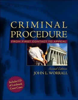 Criminal Procedure Updated Edition: From First Contact to Appeal