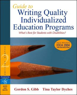 Guide to Writing Quality Individualized Education Programs