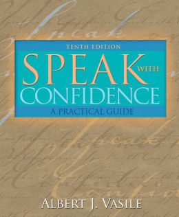Speak with Confidence: A Practical Guide
