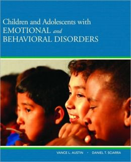 Children and Adolescents with Emotional and Behavioral Disorders