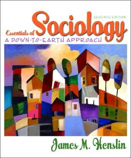 Essentials of Sociology: A Down to Earth Approach