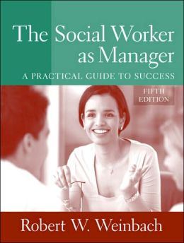 Social Worker as Manager: A Practical Guide to Success