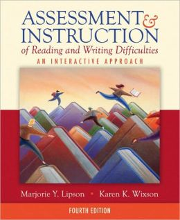 Assessment & Instruction of Reading and Writing Difficulties: An Interactive Approach