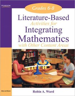 Literature-Based Activities Integrating Mathematics with Other Content Areas