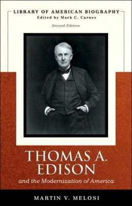 Thomas Edison (Library of American Biography Series)