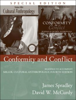 Conformity and Conflict: Readings to Accompany Miller, Cultural Anthropology