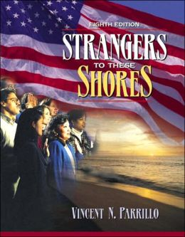 Strangers to These Shores: Race and Ethnic Relations in the United States with Research Navigator
