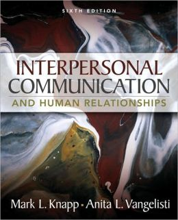 Interpersonal Communication and Human Relationships