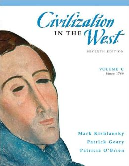 Civilization in the West, Volume C (since 1789)