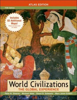 World Civilizations: The Global Experience [With Atlas]