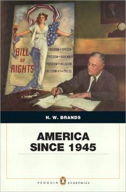 America Since 1945: Penguin Academics Edition